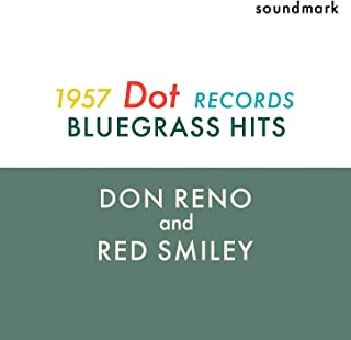 Bluegrass Hits - The 1957 Dot Records Recordings