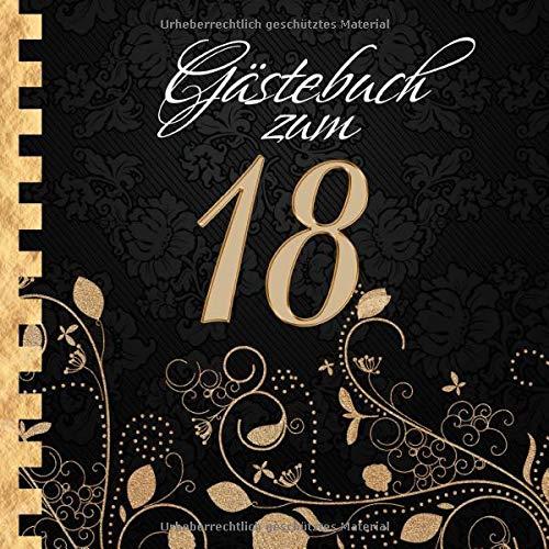 Gästebuch: Zum 18. Geburtstag I Edles Cover in Schwarz & Gold I für 30 Gäste I für geschriebene...