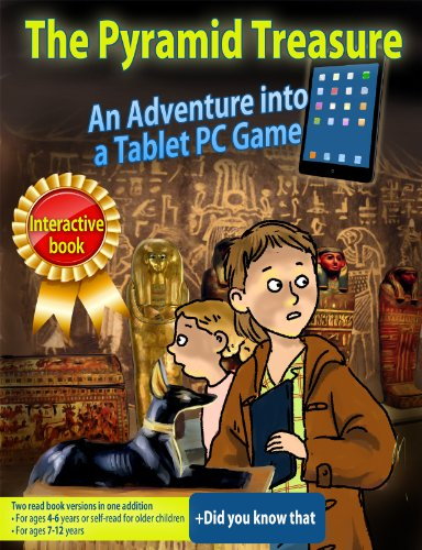 Children's book: The Pyramid Treasure, An adventure into a Tablet Game - Interactive kids books Collection (Free gift inside) (Wonders of the world adventure Book 1) (English Edition)