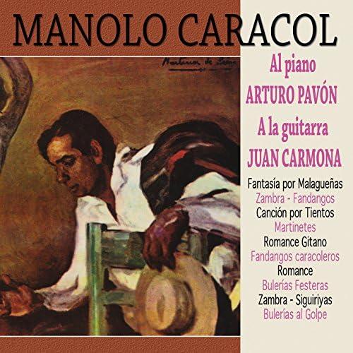 Manolo Caracol feat. Arturo Pavón & Juan Carmona