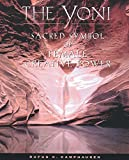 The Yoni: Sacred Symbol of Female Creative Power