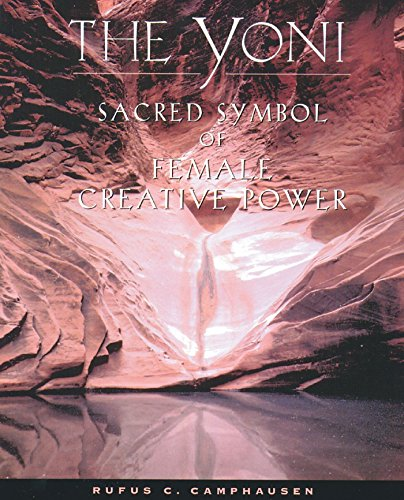 The Yoni: Sacred Symbol of Female Creative Power