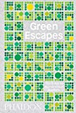 Green Escapes: The Guide to Secret Urban Gardens by Toby Musgrave off beaten path gardens hardcover