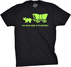 You Have Died of Dysentery T Shirt Funny Gamer Shirts Video Games Nerdy