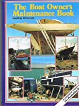 The Boat Owner's Maintenance Book by Geoffrey O'Connell (1-Jan-1988) Hardcover