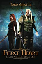 Fierce Heart (Elven Alliance)