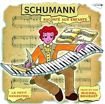 Le Petit Ménestrel: Schumann Raconté Aux Enfants