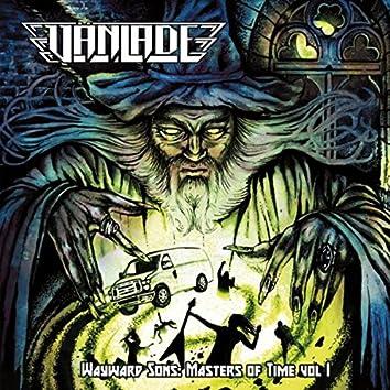 Wayward Sons: Masters of Time, Vol. I