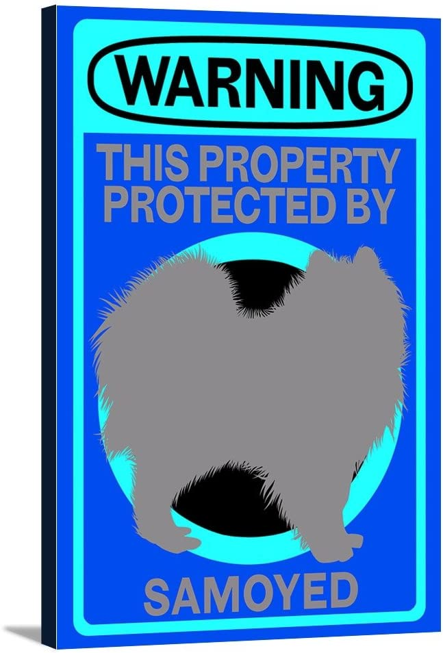 Samoyed Warning 12x18 Gallery Cheap bargain Stretched Wrapped supreme Canvas