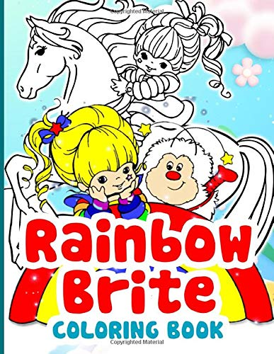 Rainbow Brite Coloring Book: Unofficial High Quality Adult Coloring Books For Women And Men Designed To Relax And Calm