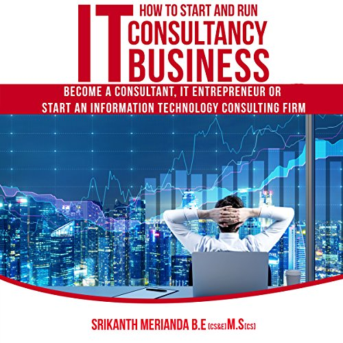 How to Start and Run IT Consultancy Business audiobook cover art