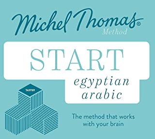 Start Egyptian Arabic New Edition (Learn Arabic with the Michel Thomas Method): Beginner Egyptian Arabic Audio Taster Course