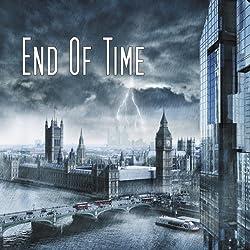 Informationen zu End of Time – 2 Minuten