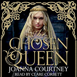The Chosen Queen     Queens of the Conquest Trilogy, Book 1              By:                                                                                                                                 Joanna Courtney                               Narrated by:                                                                                                                                 Clare Corbett                      Length: 11 hrs and 27 mins     34 ratings     Overall 4.4