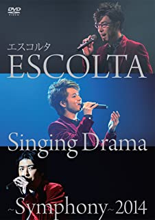 ESCOLTA Singing Drama ~Symphony~ 2014