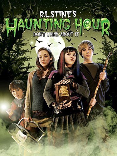 R.L. Stine s The Haunting Hour: Don t Think About It