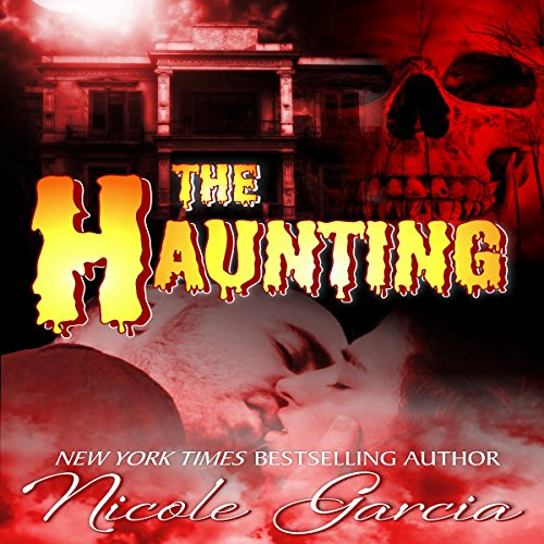 The Haunting Audiobook By Nicole Garcia cover art