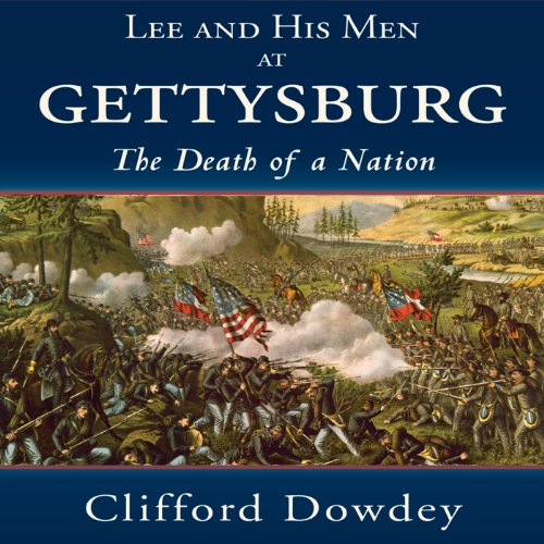 Lee and His Men at Gettysburg audiobook cover art