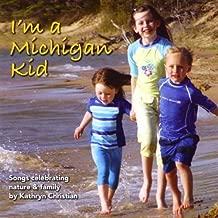 I'm a Michigan Kid by Christian, Kathryn (2009-07-23)