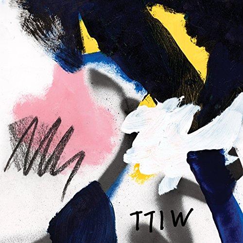 Ttiw [Explicit]