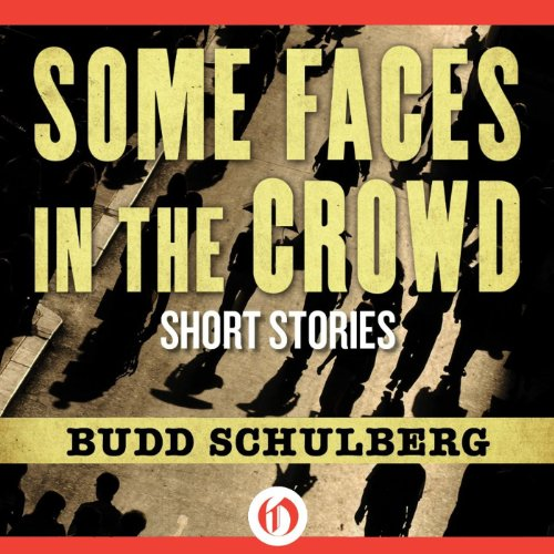 Some Faces in the Crowd audiobook cover art