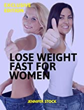 Lose weight : Learn how you can lose weight fast as a woman and be as amazing as a Hollywood Superstar! (English Edition)