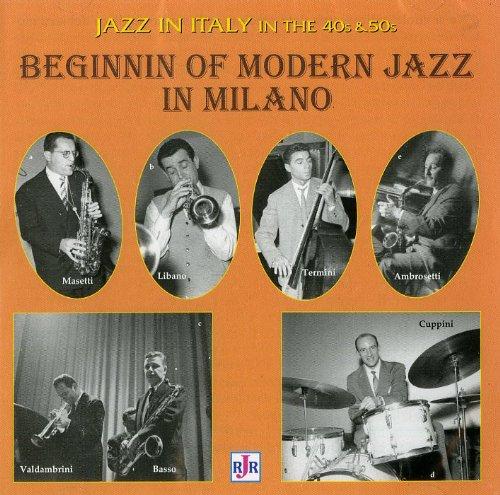 Beginnin of Modern Jazz in Milano