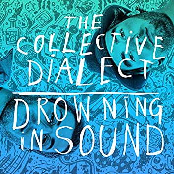 Drowning in Sound
