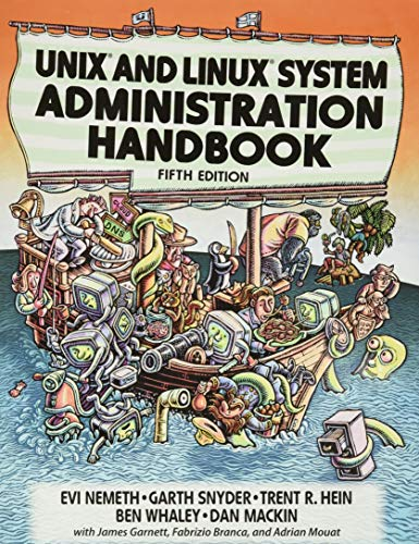 Compare Textbook Prices for UNIX and Linux System Administration Handbook 5 Edition ISBN 9780134277554 by Nemeth, Evi,Snyder, Garth,Hein, Trent,Whaley, Ben,Mackin, Dan