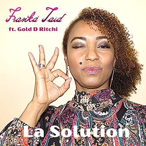Franká Jaid feat. Gold D Ritchi