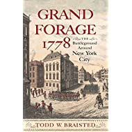 Grand Forage 1778: The Battleground Around New York City (Journal of the American Revolution Books)