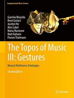 The Topos of Music III: Gestures: Musical Multiverse Ontologies