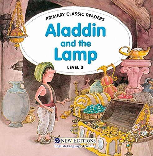 Aladdin and the Lamp: Primary Classic Readers, Level 1/ab 4. Lernjahr