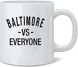 Poster Foundry Baltimore vs Everyone Maryland Sports Fan Coffee Mug Tea Cup 12 oz