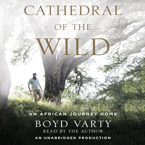 Cathedral of the Wild audiobook cover art