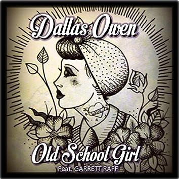 Old School Girl (feat. Garrett Raff)