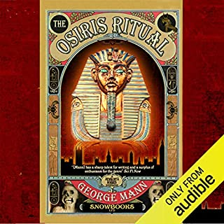 The Osiris Ritual                    By:                                                                                                                                 George Mann                               Narrated by:                                                                                                                                 Philip Bird                      Length: 9 hrs and 9 mins     23 ratings     Overall 4.3