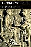 Breve historia de la medicina (El libro de bolsillo - Ciencias)