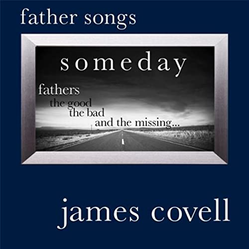 Father Songs by James Covell on Amazon Music - Amazon com