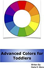 Advanced Colors for Toddlers (Toddler Learning) (English Edition)