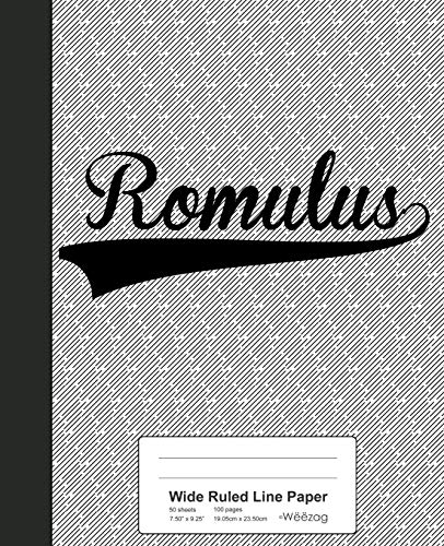 Wide Ruled Line Paper: ROMULUS Notebook (Weezag Wide Ruled Line Paper Notebook, Band 3757)
