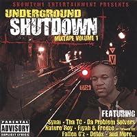 Underground Shutdown