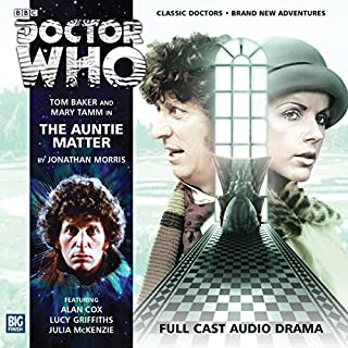 Doctor Who - The Auntie Matter                   By:                                                                                                                                 Jonathan Morris                               Narrated by:                                                                                                                                 Tom Baker,                                                                                        Mary Tamm,                                                                                        Julia McKenzie                      Length: 1 hr and 15 mins     15 ratings     Overall 4.9