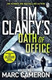 Tom Clancy's Oath of Office (Jack Ryan, Band 10) - Marc Cameron