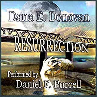 Resurrection     An Atypical Zombie Tale              By:                                                                                                                                 Dana E. Donovan                               Narrated by:                                                                                                                                 Daniel F. Purcell                      Length: 7 hrs and 24 mins     2 ratings     Overall 5.0