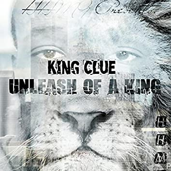 Unleash of a King