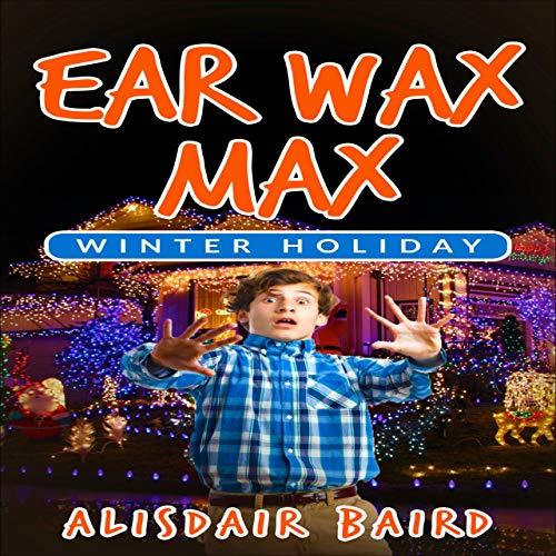 『Ear Wax Max: Winter Holiday』のカバーアート