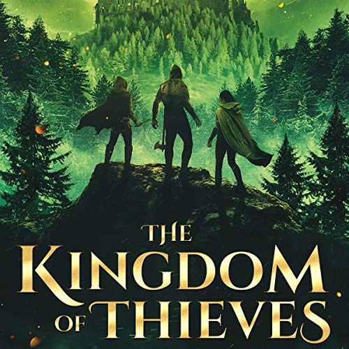 The Kingdom of Thieves Audiobook By Mitchell Edward Bell cover art