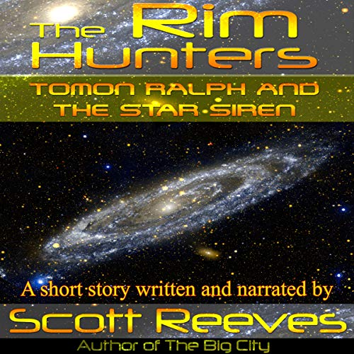 Tomon Ralph and the Star Siren Audiobook By Scott Reeves cover art