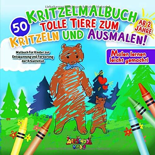 Kritzelmalbuch ab 2 Jahre: 50 tolle Tiere zum Kritzeln und Ausmalen! Malbuch für Kinder zur Entspannung und Förderung der Kreativität – Malen lernen leicht gemacht!
